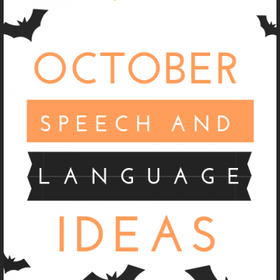 October Speech and Language Therapy Ideas