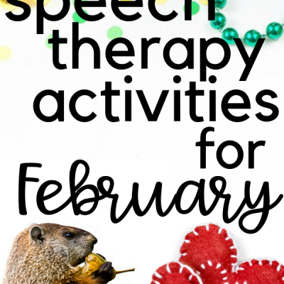 Speech Therapy Activites for February – Groundhogs and Valentine's Day and Mardi Gras, OH MY!!