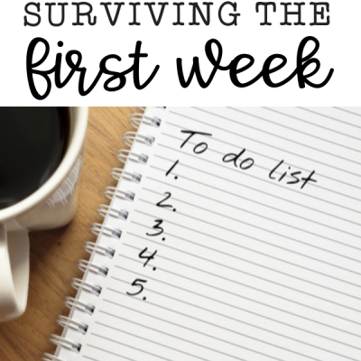 Surviving the First Week