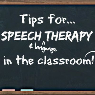 Practical Tips for Speech and Language Therapy in the Classroom