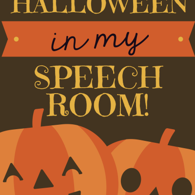 It's Halloween in My Speech Room!