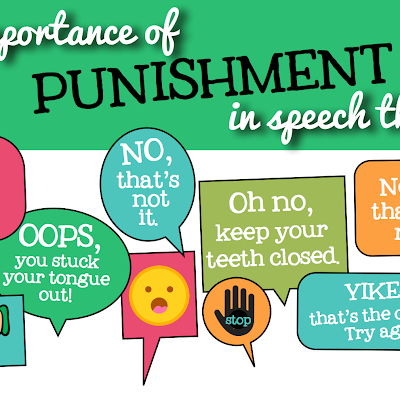 Things SLPs should always say {NO, NOPE, STOP} The Importance of Punishment in Speech Therapy