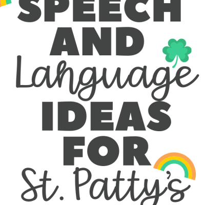 Speech and Language Ideas for St. Patrick's Day