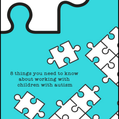 #5 in a series: 8 things you need to know about working with children with autism