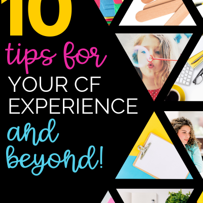 TEN Professionalism Tips for Your CF Experience & Beyond